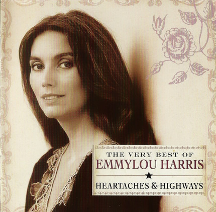 #<Artist:0x00007f8e215f1b10> - The Very Best Of Emmylou Harris: Heartaches & Highways