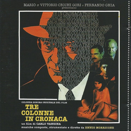 #<Artist:0x00007fcee35e6028> - Tre Colonne In Cronaca (Colonna Sonora Originale Del Film)