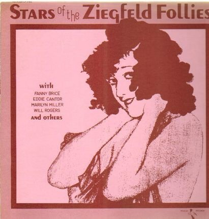 #<Artist:0x00007fd10267dbc8> - Stars Of The Ziegfeld Follies