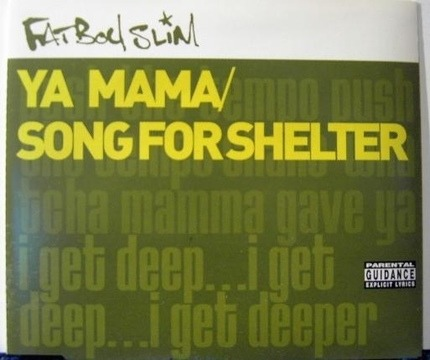 #<Artist:0x00007f24f95d8b38> - Ya Mama / Song For Shelter