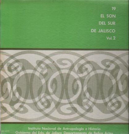 #<Artist:0x00007f73ece2f790> - El Son Del Sur De Jalisco Vol. 2