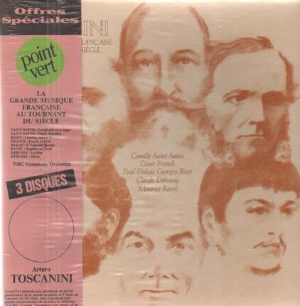 #<Artist:0x00007f8949b81cb0> - Toscanini La Grande Musique Francaise Au Tournant Du Siecle