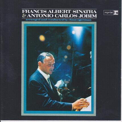 #<Artist:0x00007efc74114d70> - Francis Albert Sinatra & Antonio Carlos Jobim