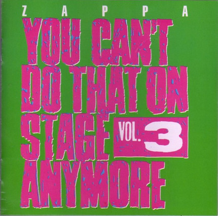 #<Artist:0x00007fe84b87d710> - You Can't Do That On Stage Anymore Vol. 3