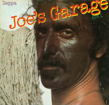 #<Artist:0x00007f890045f520> - Joe's Garage Act I