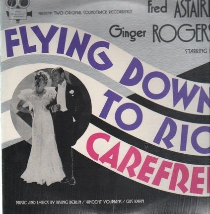 Flying Down To Rio Carefree Fred Astaire Vinyl Recordsale
