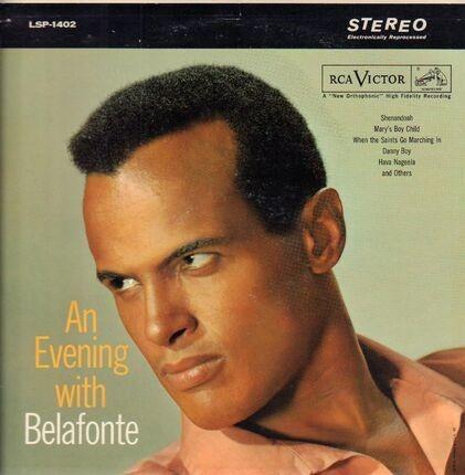 #<Artist:0x00007f740faf3d60> - An Evening with Belafonte