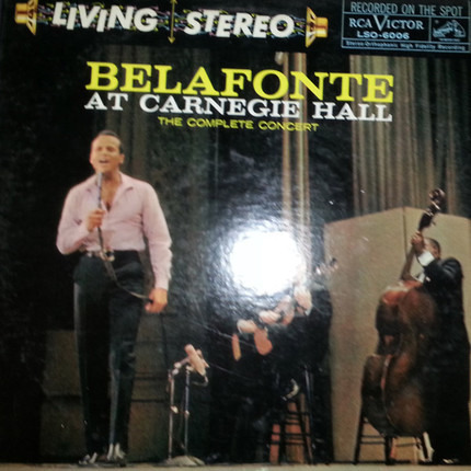 #<Artist:0x00007f920ae9f1a8> - Belafonte At Carnegie Hall: The Complete Concert