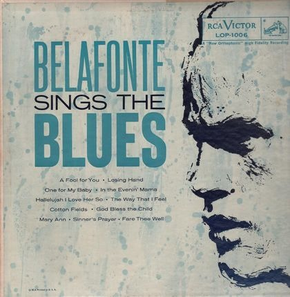 #<Artist:0x00007f410cc2e3f0> - Belafonte Sings the Blues