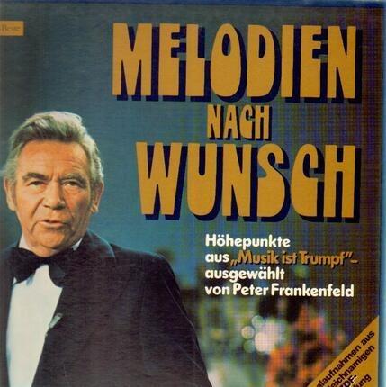 #<Artist:0x00007fc091939118> - Melodien Nach Wunsch - Höhepunkite aus 'Musik Ist Trumpf'