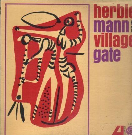 #<Artist:0x00007f9202f592b8> - Herbie Mann At The Village Gate