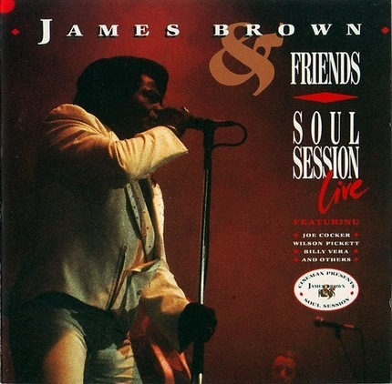 #<Artist:0x00007f7dfeb3a280> - James Brown & Friends - Soul Session Live