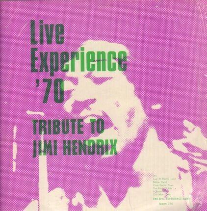 #<Artist:0x00007f88a9b59260> - Live Experience 70 (Tribute to Jimi Hendrix Vol. V)