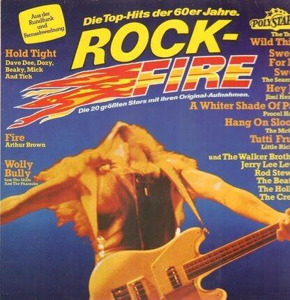 #<Artist:0x00007f4a8f36ff20> - Rock-Fire - Die Top-Hits Der 60er Jahre