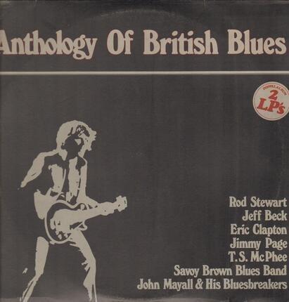 #<Artist:0x00007fae9abecb70> - Anthology Of British Blues