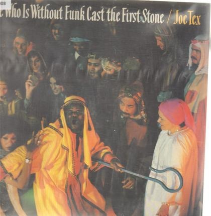 #<Artist:0x00007f6de3f81440> - He Who Is Without Funk Cast the First Stone