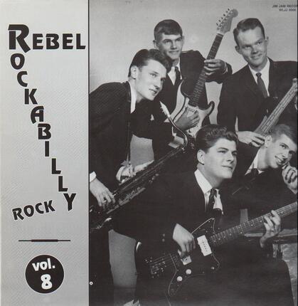 #<Artist:0x00007f4e8cda0cf0> - Rebel Rockabilly Rock Vol. 8