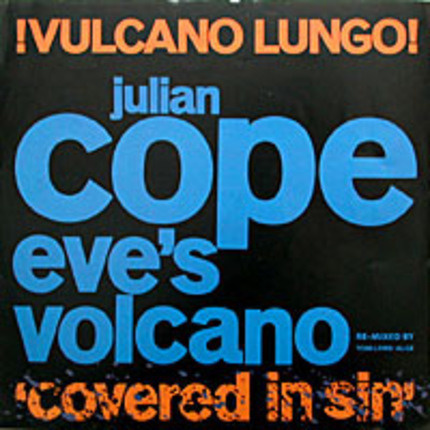 #<Artist:0x00007f20da08ab18> - Eve's Volcano - !Vulcano Lungo! (Covered In Sin)