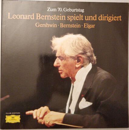 #<Artist:0x0000000008724d10> - Zum 70. Geburtstag - Leonard Berstein Spielt Und Dirigiert