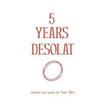 #<Artist:0x00007f81b313cb80> - 5 Years Desolat (Mixed CD/Unmixed MP3)