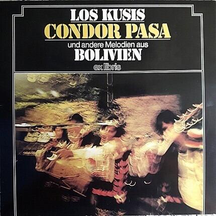#<Artist:0x00007fad8ef1a430> - Condor Pasa Und Andere Melodien Aus Bolivien