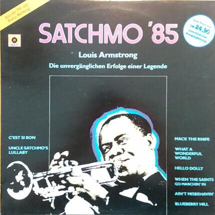 #<Artist:0x00000000079a8f60> - Satchmo '85 - Die Unvergänglichen Erfolge Einer Legende