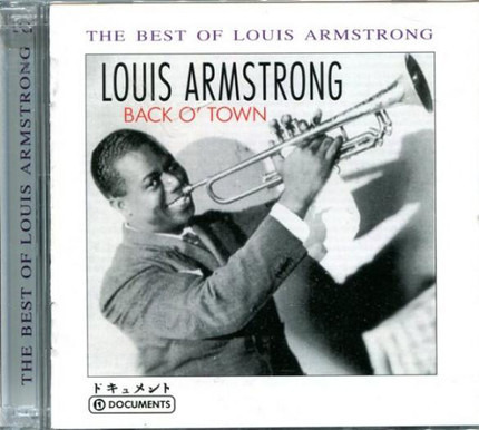 #<Artist:0x00007fcee12d0778> - The Best Of Louis Armstrong - Back O' Town