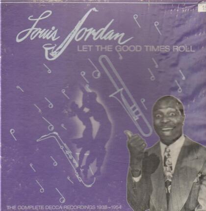 #<Artist:0x00007f70b05b65f8> - Let The Good Times Roll (1938-1954)
