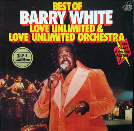 #<Artist:0x00007f100de9bf78> - Best Of Barry White, Love Unlimited & Love Unlimited Orchestra