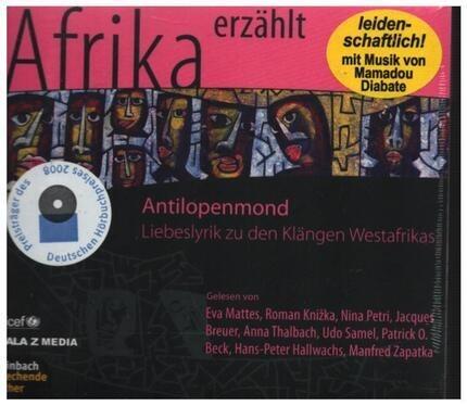 #<Artist:0x00007f90449e9ec8> - Antilopenmond Liebeslyrik zu den Klängen Westafrikas 1