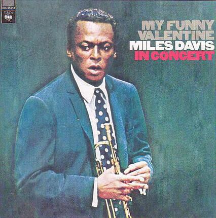 #<Artist:0x00007fcec0e5f560> - My Funny Valentine - Miles Davis In Concert