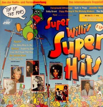 #<Artist:0x0000000006530d58> - Super Willi's Super Hits - Die Internationalen Top-Hits
