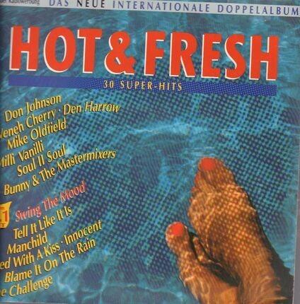 #<Artist:0x00007f6333511ee8> - Hot & Fresh - Das Neue Internationale Doppelalbum (30 Super-Hits)