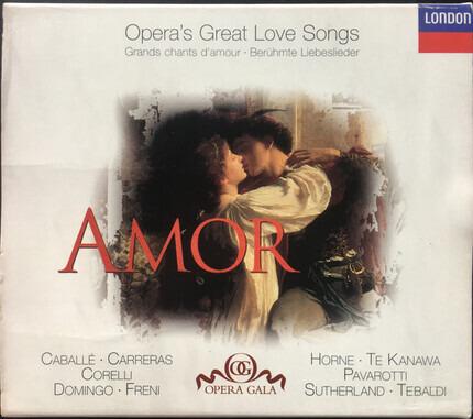 #<Artist:0x00007f60e3b48430> - AMOR - Opera's Great Love Songs. Grands chants d'amour. Berühmte Liebeslieder