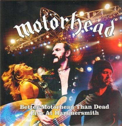 #<Artist:0x00000000087ae920> - Better Motörhead Than Dead-Live at Hammersmith