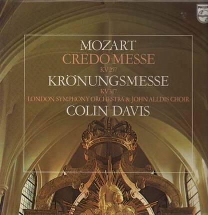 #<Artist:0x00007f08798591b0> - Credo-Messe, Krönungsmesse,, LSO, John Alldis Choir, Colin Davis