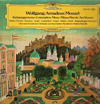 #<Artist:0x00007f7dfd353dd8> - Krönungsmesse, Missa Brevis, Ave Verum,, Kubelik, Bayrischer Rundfunk
