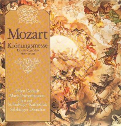 #<Artist:0x00007f5272c0c0f8> - Krönungsmesse,, Donath, Friesenhausen, Chor der St. Hedwigs-Kathedrale, Salzburger Domchor