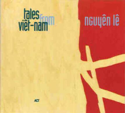 #<Artist:0x00007f73ef623300> - Tales from Viêt-Nam