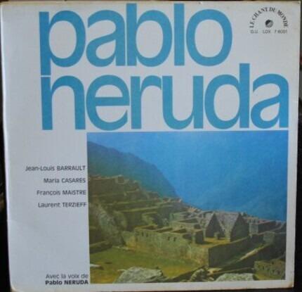 #<Artist:0x00007f91c8204fc0> - Avec La Voix De Pablo Neruda