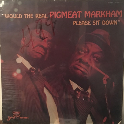 #<Artist:0x00007f79f0e0c2e0> - Would the Real Pigmeat Markham Please Sit Down