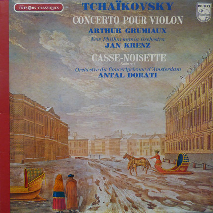 #<Artist:0x00007f740e68c200> - Concerto Pour Violon - Casse-Noisette, Suite N°1
