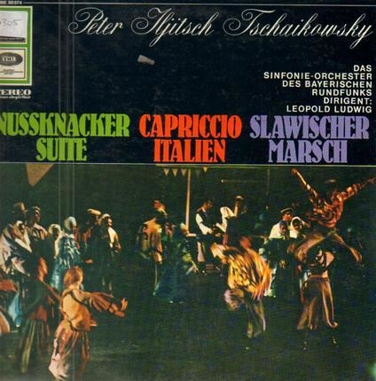 #<Artist:0x00007f73fc067580> - Nussknacker Suite / Capriccio Italien / Slawischer Marsch