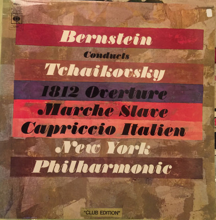 #<Artist:0x00007f740e11d5a8> - Bernstein Conducts Tchaikovsky 1812 Overture; Marche Slave; Capriccio Italien