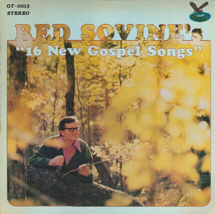 #<Artist:0x00007f9a74b09170> - Red Sovine's '16 New Gospel Songs'