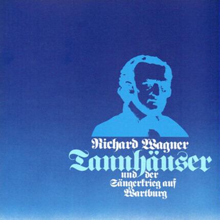 #<Artist:0x00007f611277d8d0> - Tannhäuser Und Der Sängerkrieg Auf Wartburg (Gesamtaufnahme Der Dresdener Fassung)