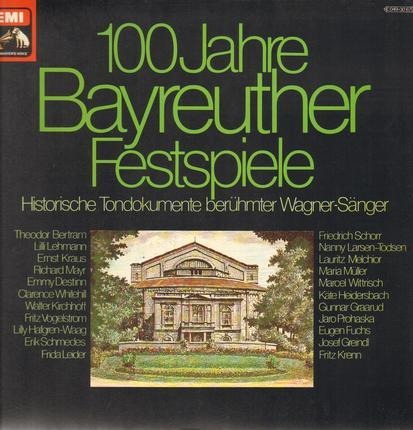 #<Artist:0x00007f740c4a87b0> - 100 Jahre Bayreuther Festspiele - Historische Tondokumente Berühmter Wagner-Sänger