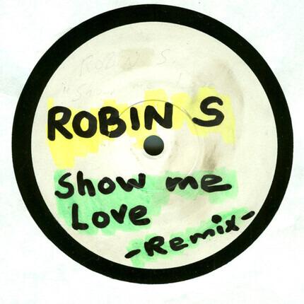 #<Artist:0x00007f412e2e6af0> - Show Me Love (The Remixes)