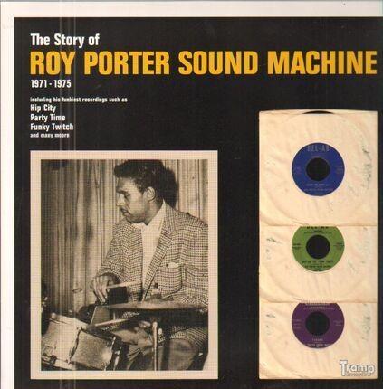 #<Artist:0x00007f759df7d9a0> - The Story Of Roy Porter Sound Machine