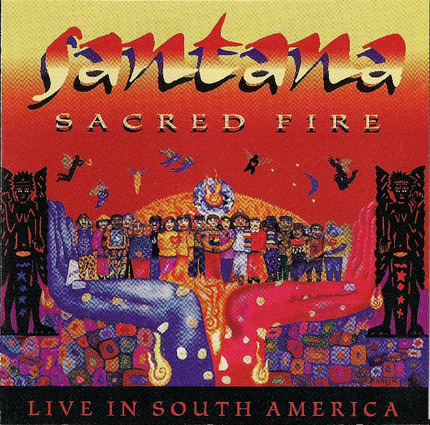#<Artist:0x0000000007cdb480> - Sacred Fire: Santana Live in South America